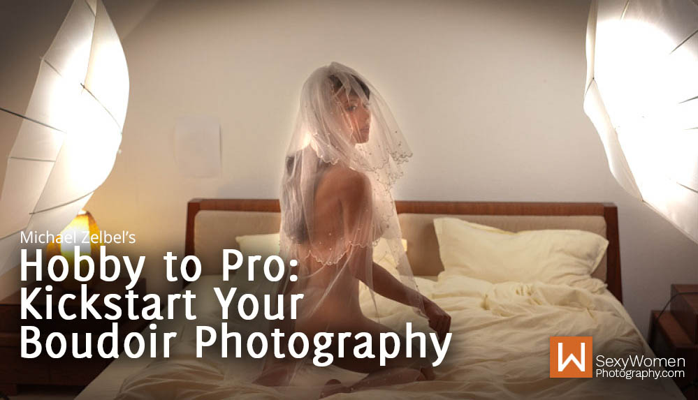 What You Need To Know to Start a Successful Boudoir Photography Business