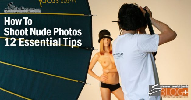 How to Shoot Nude Photos – 12 Essential Tips for Nude Photography Enthusiast