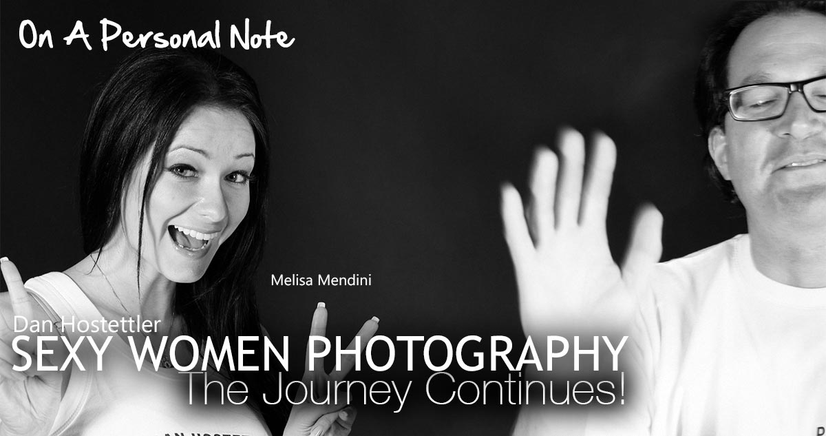 Sexy Women Photography. The Journey Continues!