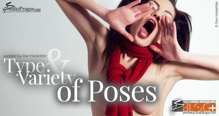 Types and Variety of Poses that are Supporting Your Message