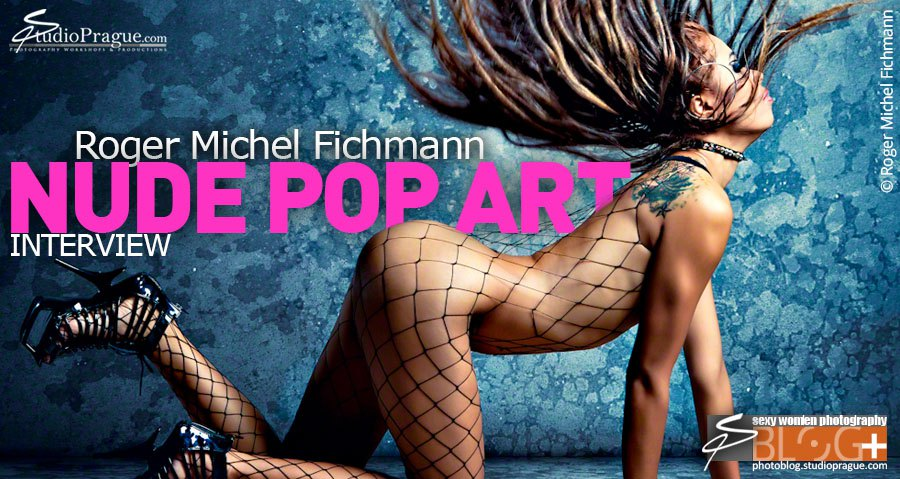 Asked: Roger Michel Fichmann, Nude Pop Art Photography