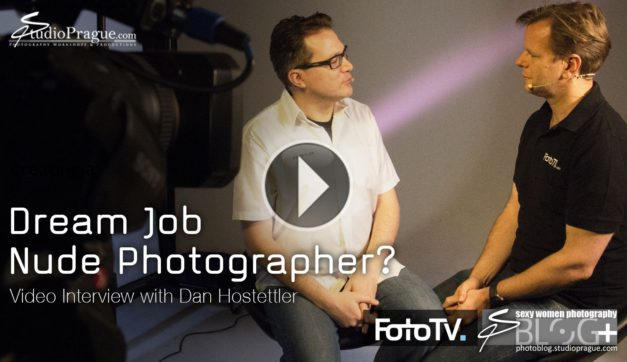 Dream Job Nude Photographer? Video Interview with Dan Hostettler