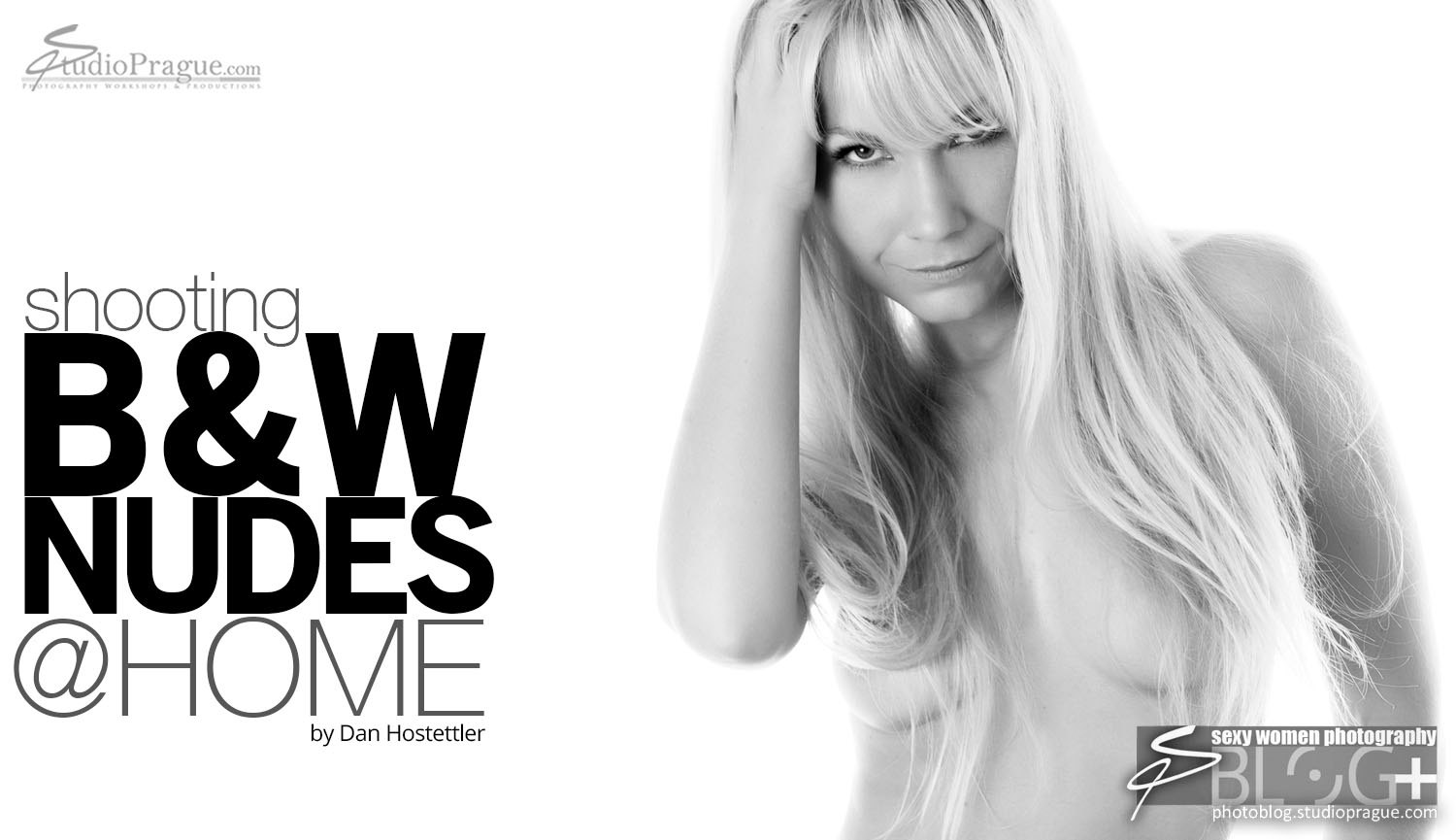 Shooting Black & White Nudes at Home: The Blonde Glam Model