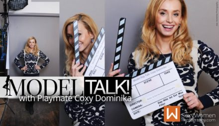Pep Talk with Coxy Dominika – Playmate, Glam & Nude Model