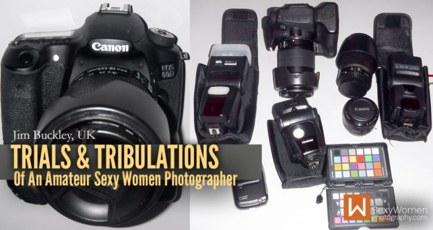 Trials And Tribulations Of An Amateur Sexy Women Photographer