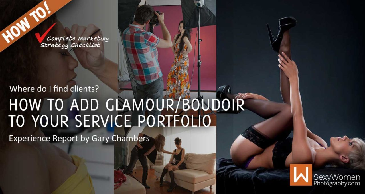 How To Add Glamour & Boudoir Photography To Your Service Portfolio