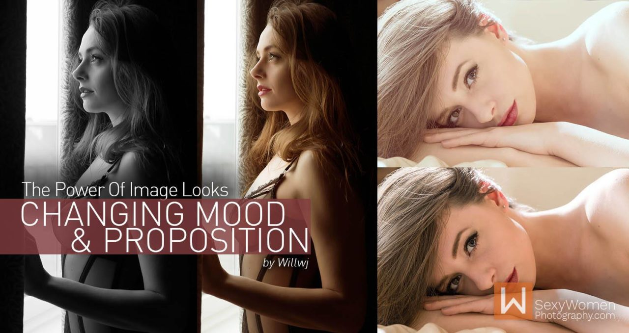 The Power Of Image Looks: Changing Mood & Proposition