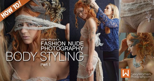 Fashion Nude Photography: Body Styling (Part 1)