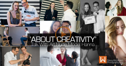 About Creativity. Musing With Hanna, Canadian Art Nude Model