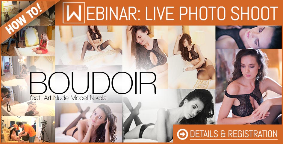 Boudoir Photography - Charming Femininity - 2017 Sexy Photo Webinar - Webinar 3 - with Dan Hostettler