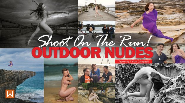 Tutorial: 'Outdoor Nude Photography' – Shoot On The Run