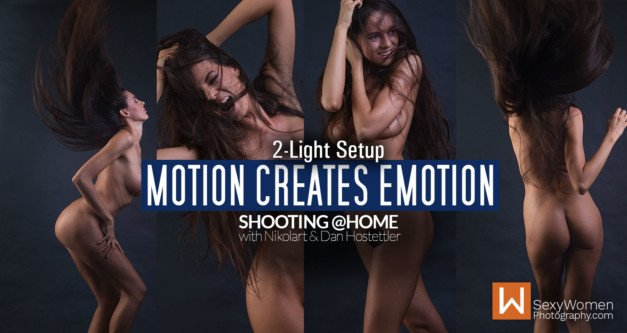 'Motion Creates Emotion' SHOOT AT HOME WITH SPEEDLIGHTS